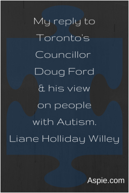 Response to Doug Ford by Liane Holliday Willey. Aspie.com